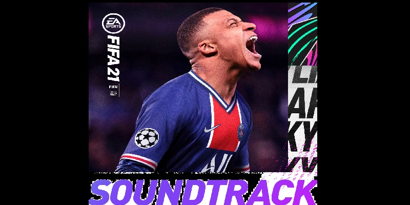 Federation Internationale de Football Association 21 soundtrack now available to stream on Spotify and more